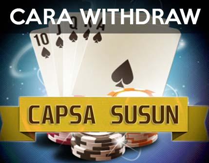 Cara Withdraw Bandar Capsa Susun Online
