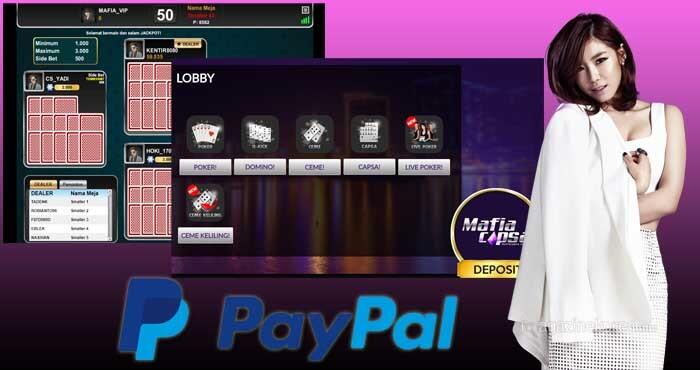 Kemudahan Main Judi Capsa Susun Online dengan Paypal