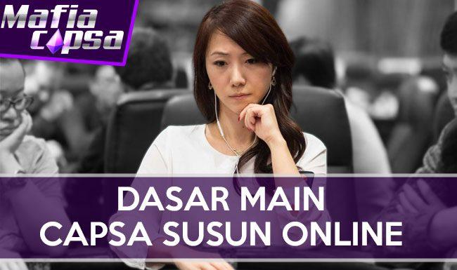Dasar Main Capsa Susun Online di MAFIACAPSA