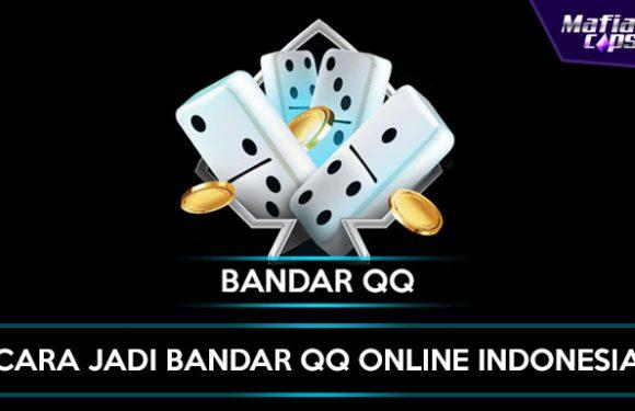 Cara Jadi Bandar QQ Online Indonesia