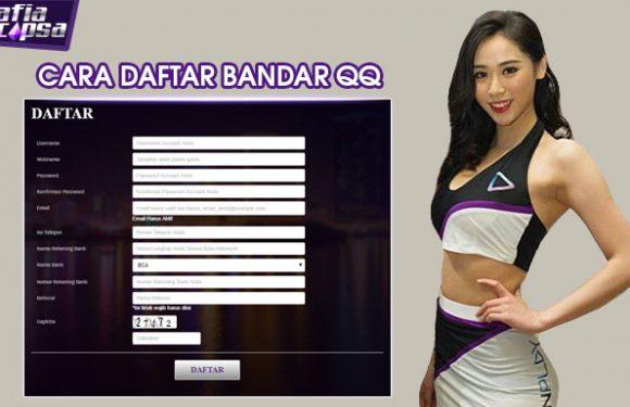 Panduan Lengkap Cara Daftar Bandar QQ Online