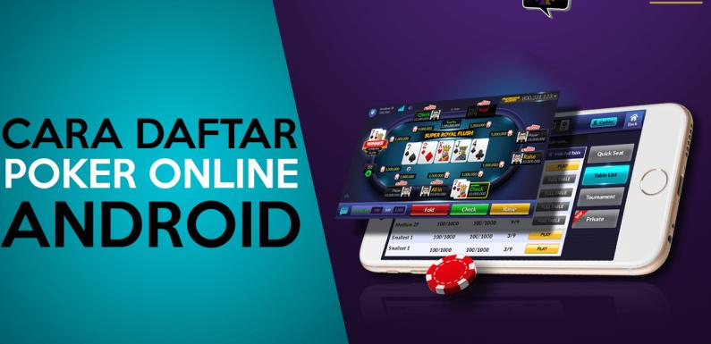 Daftar Poker Online Uang Asli Android di SOSMEDPOKER