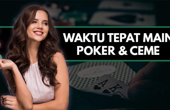 Waktu Tepat Main Poker Online Uang Asli dan Bandar Ceme Keliling di Sosmedpoker